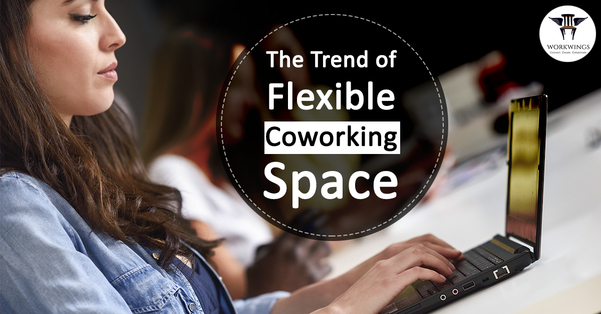 Flexible Coworking Space – Trend