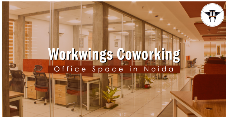 Looking Office Space For Rent In Noida? Your Search Ends Here!